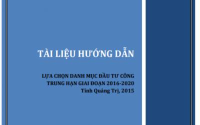 LỰA CHỌN DANH MỤC ĐẦU TƯ CÔNG TRUNG HẠN GIAI ĐOẠN 2016- 2020_ TỈNH QUẢNG TRỊ 2015
